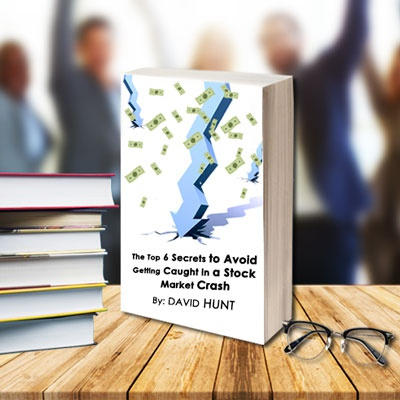 FREE EBOOK: The Top 6 Secrets To Avoid Being Caught in a Market Crash e-book